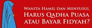Fidyah Qadha Ibu Hamil Dan Menyusui Yang Tidak Berpuasa Ramadhan