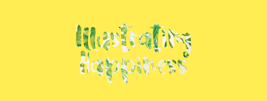 Illustrating Happiness | C.A.