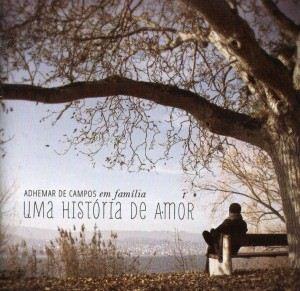 Download - Adhemar de Campos - Uma História de Amor (2012)