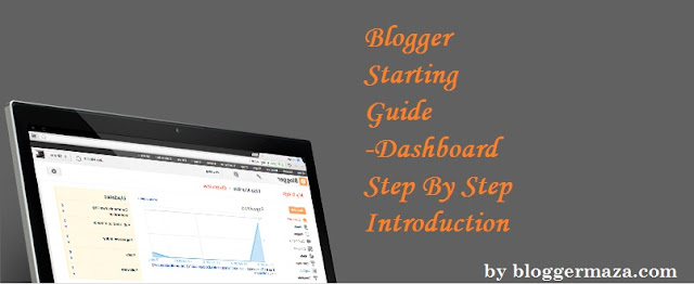 blogger-starter-guide-dashboard-step-by-step-introduction
