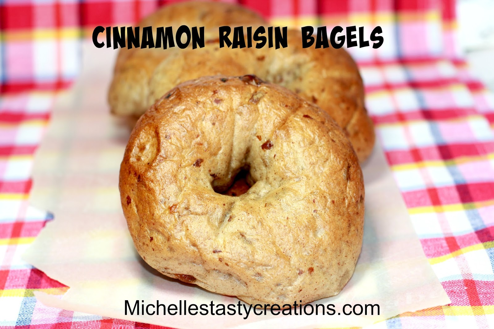 Michelle's Tasty Creations: Cinnamon Raisin Bagels