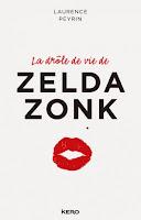 http://leden-des-reves.blogspot.fr/2015/05/la-drole-de-vie-de-zelda-zonk-laurence.html