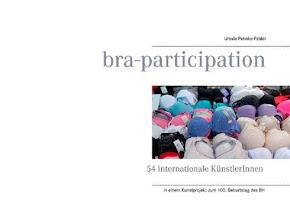 """Das Kunst-Katalog-Buch zum Kunstprojekt """"bra-participation"""""""