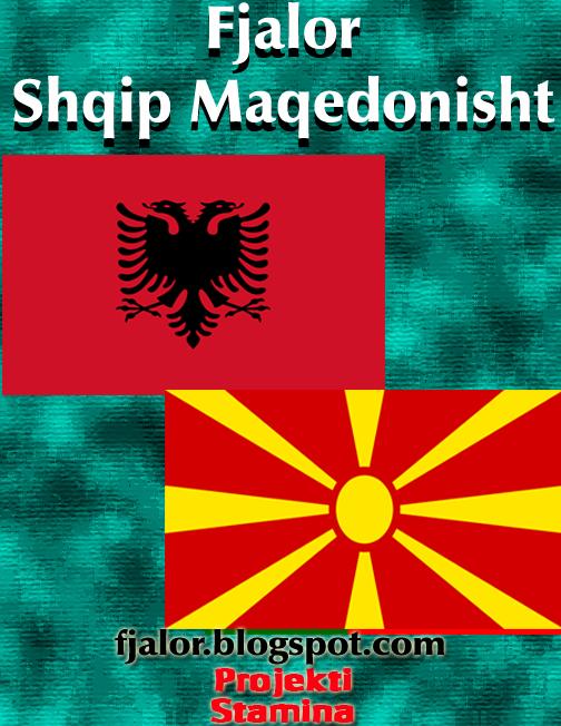 Fjalor maqedonisht shqip - Albanian Macedonian Dictionary-