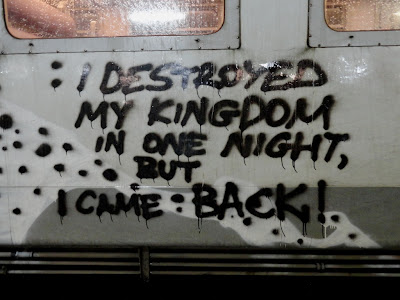 I destroyed my kingdom graffiti