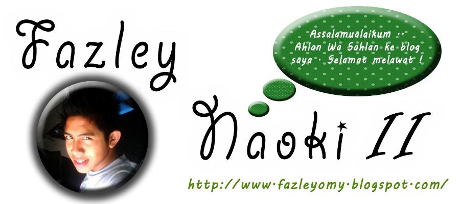 FAZLEY NAOKI II