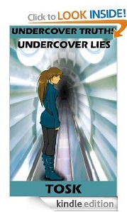 Free eBook Feature: Undercover Truths - Undercover Lies by Stephen H. King
