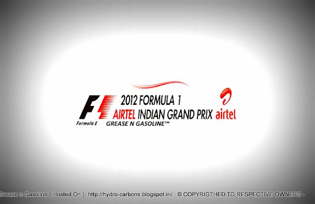2012 FORMULA 1™ AIRTEL INDIAN GRAND PRIX