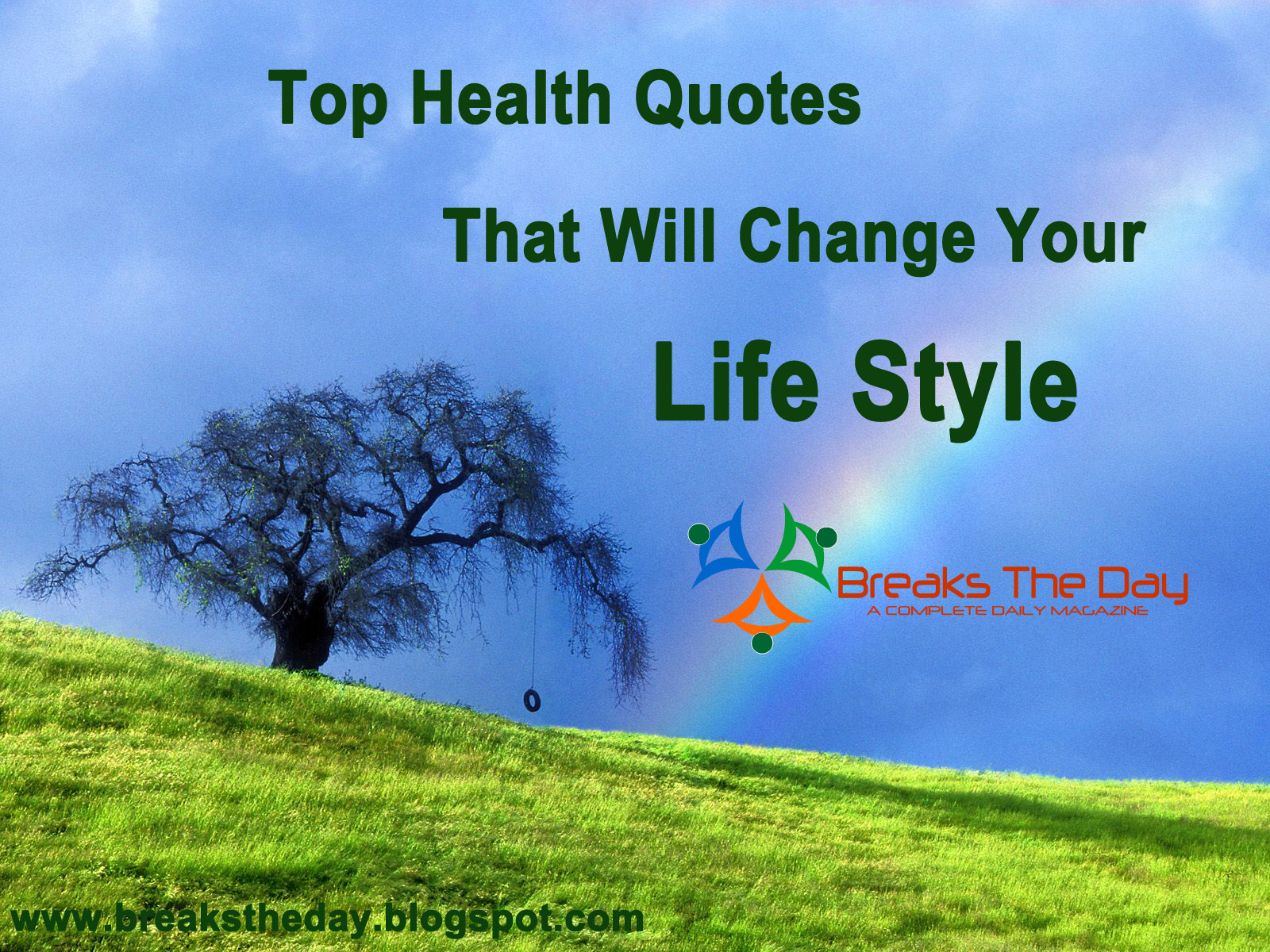 Quotes Change Your Life Top 100 Health Quotes That Will Change Your Life Style  Breaks