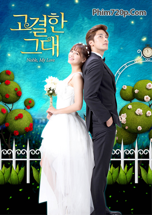 Noble, My Love 2015 poster