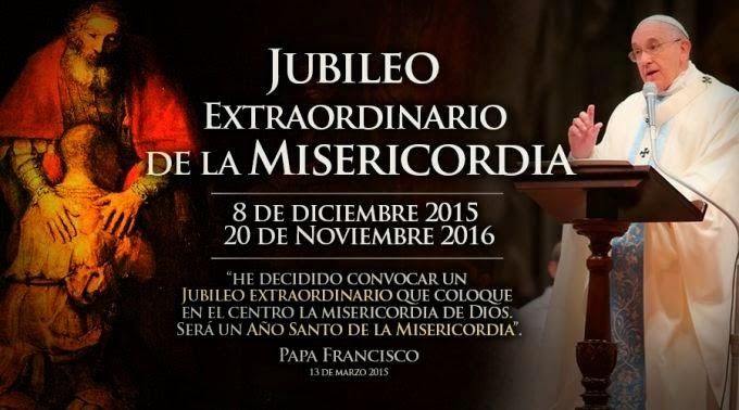 JUBILEO EXTRAORDINARIO DE LA MISERICORDIA