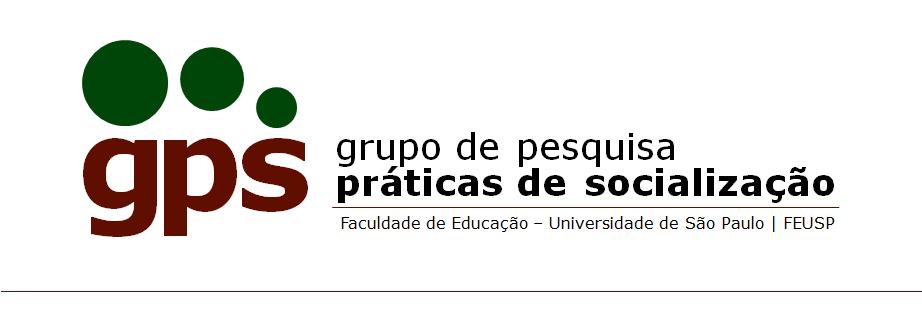 GPS - FEUSP | Grupo de Pesquisa Práticas de Socialização Contemporâneas