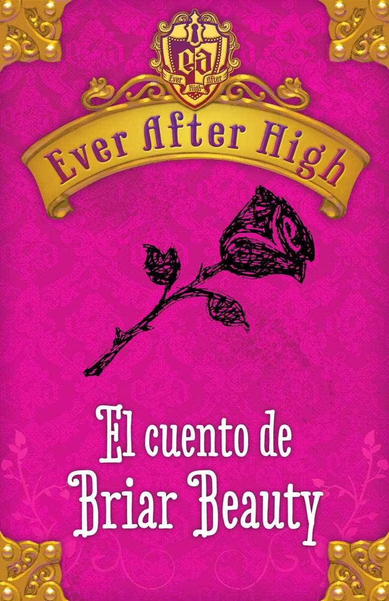 EBOOK INFANTIL: El Cuento de Briar Beauty  Shannon Hale [Alfaguara, 1 Noviembre 2013]  Serie: Ever After High