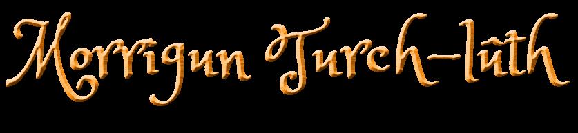 Morrigun Turch-lûth