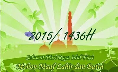 Selamat Hari Raya Idul Fitri 1436 H - 2015 M - Daftar Lowongan Kerja Luar Negeri-Info hub Ali Syarief Hp. 089681867573-087781958889 - 081320432002 – 085724842955 Pin 74BAF1FB