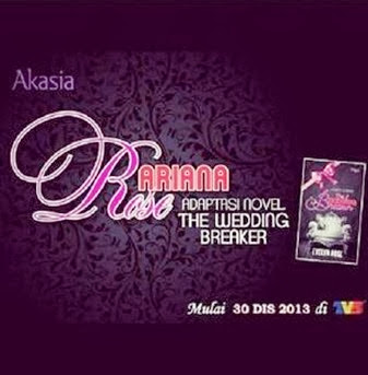 Drama Ariana Rose Adaptasi Novel The Wedding Breaker - TV3