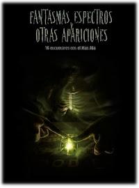 Fantasmas, Espectros, y otras apariciones