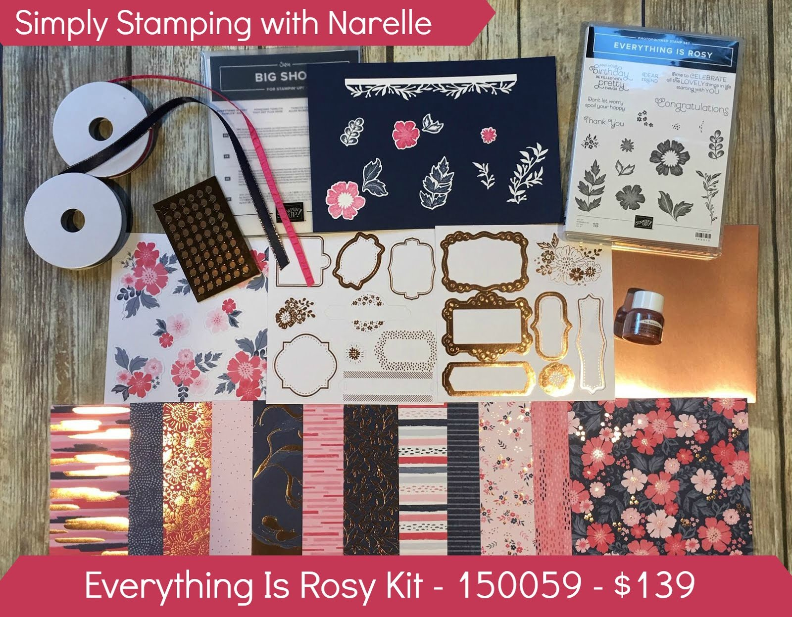 Everything Is Rosy Kit - $139 plus post