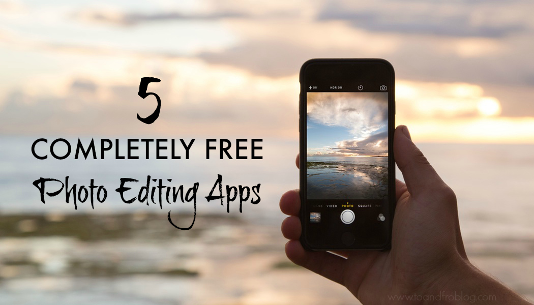 5 completely free photo editing apps