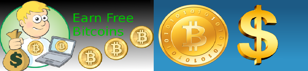 Earn Free Bitcoins and Dollars