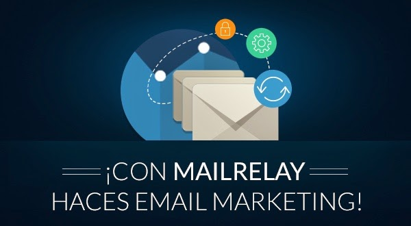 Mailrelay la herramienta perfecta para el Email Marketing.