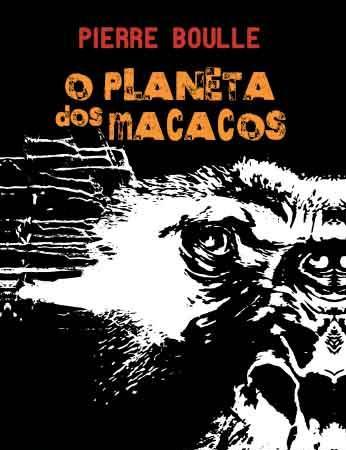 O Planeta dos Macacos, Pierre Boulle, Agir