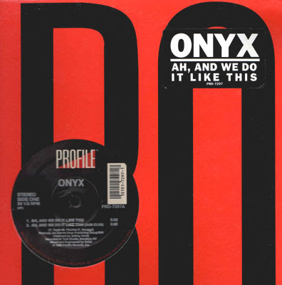 Onyx – Ah, And We Do It Like This (VLS) (1990) (VBR)