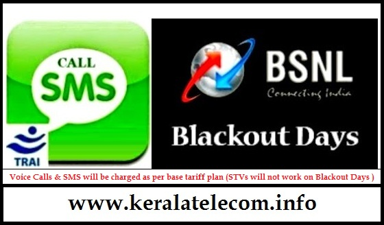 Attention BSNL Prepaid Mobile Customers: BSNL declared August 28 ( Onam ) as Blackout Day for Voice and SMS STVs