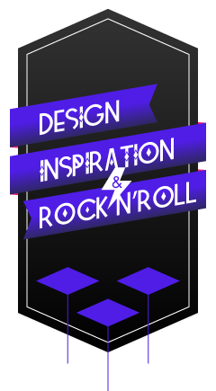 Design, Inspiration & Rock 'n' Roll