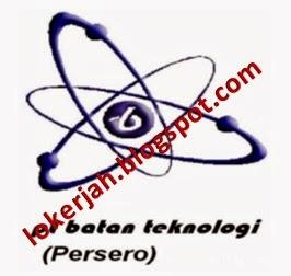 ... Lowongan Kerja Batan Teknologi (Persero) , Lowongan Kerja BUMN , S1