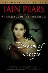 Best Bibliomystery Books List The Dream of Scipio by Iain Pears