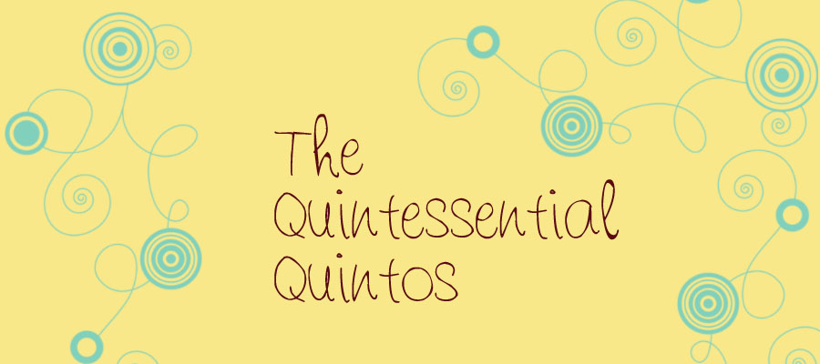 The Quintessential Quintos