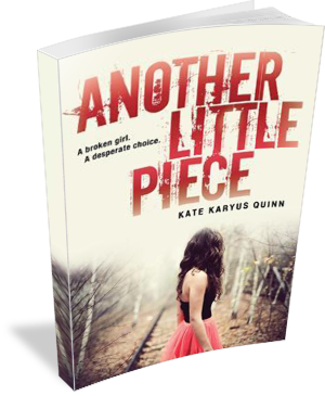Book Cover: Another Little Piece by Kate Karyus Quinn