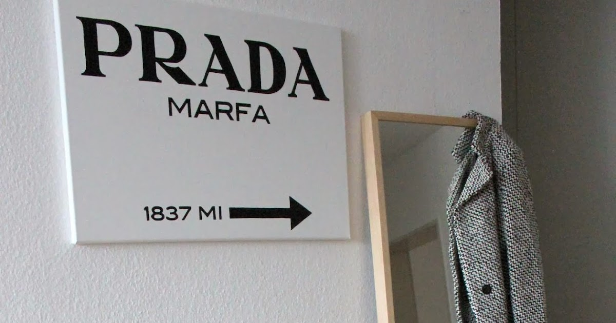 fashiontwinstinct diy prada marfa sign gossip girl. Black Bedroom Furniture Sets. Home Design Ideas