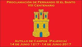 VIII Centenario de la proclamación de Fernando III el Santo como Rey de Castilla en Autillo