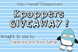 Kpoppers Giveaway by Nanafana and Arina Azman !