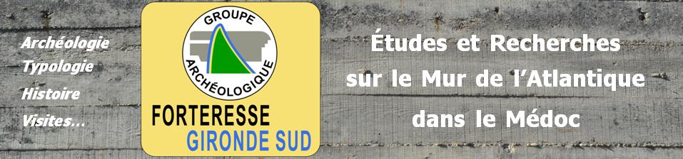 La Forteresse Gironde Sud