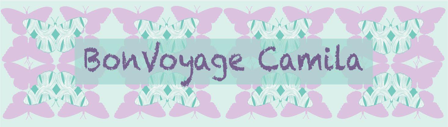 Bon Voyage Camila