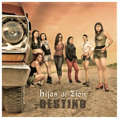 HIJAS DE ZION - Destino (2012)