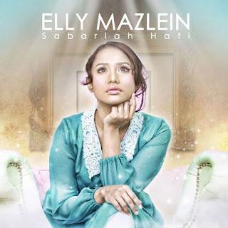 Elly Mazlein - Sabarlah Hati MP3