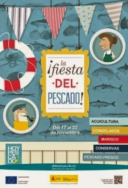 """¡LA FIESTA DEL PESCADO!"""", SEMANA DE LOS PRODUCTOS PESQUEROS 2014"""