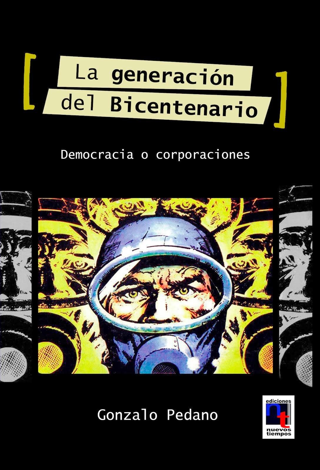 La generación del Bicentenario - Democracia o corporaciones