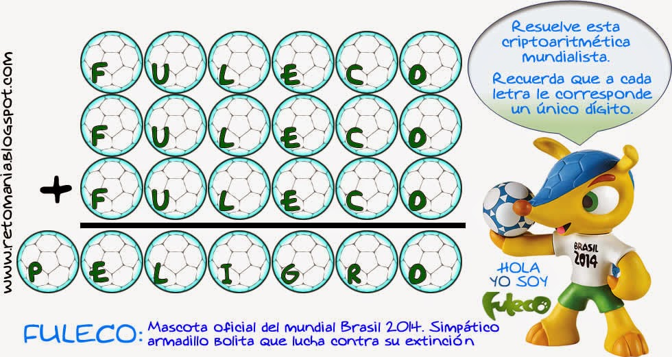 Criptoaritmética, Alfamética, Problemas matemáticos, Desafíos matemáticos, Problemas de lógica, Problemas para pensar, Criptogramas, Criptosumas, Mundial Brasil 2014, Fuleco