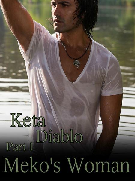 Meko's Woman (Pt 1) by Keta Diablo
