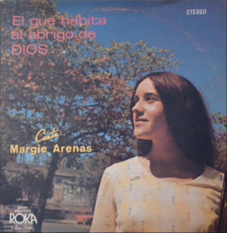 Margie Arenas-El Que Habita Al Abrigo De Dios-