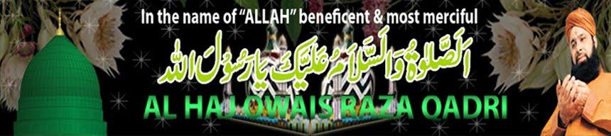 Alhaaj Owais Raza Qadri