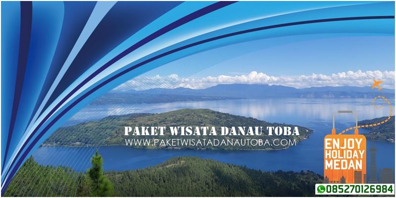 Paket Wisata Danau Toba Murah Terbaik