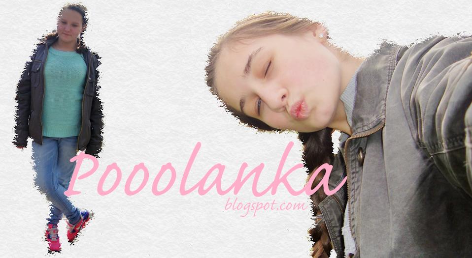 Pooolanka :)