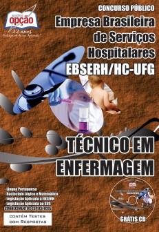 Concurso Empresa Brasileira de Serviços Hospitalares / Goiás (EBSERH) TÉCNICO EM ENFERMAGEM 2015