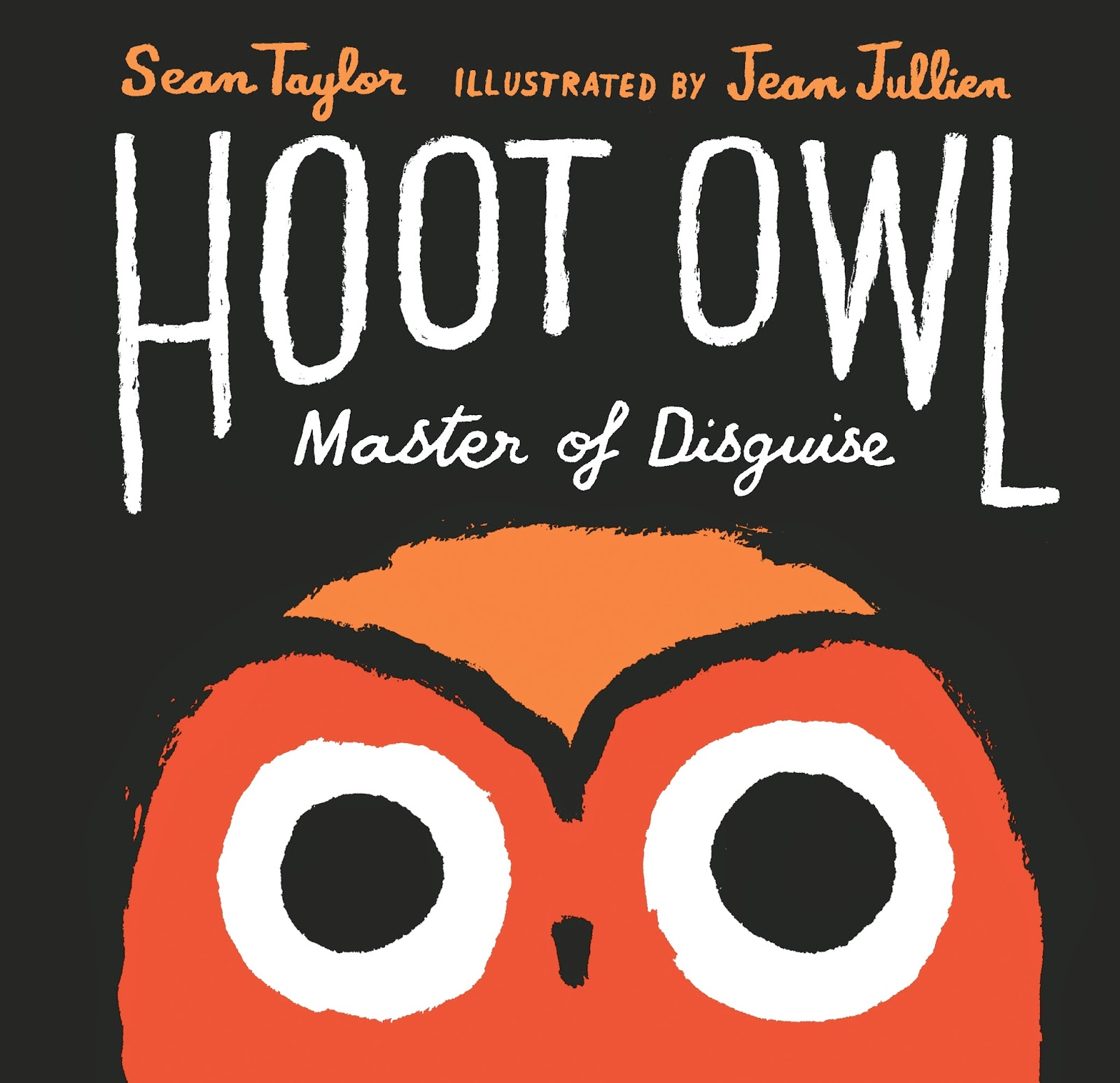 Book lounge search results hoot owl master of disguise by sean taylor illustrated by jean jullien fandeluxe Image collections